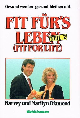 Fit for Life Teil 2