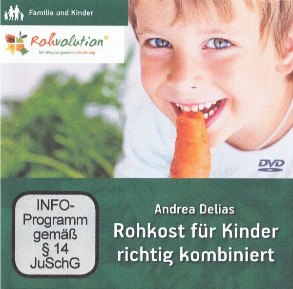 "DVD ""Rohkost für Kinder richtig kombiniert"" (Andrea Delias)"