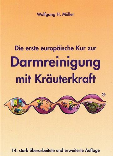 Die erste europäische Kur zur Darmreinigung mit Kräuterkraft