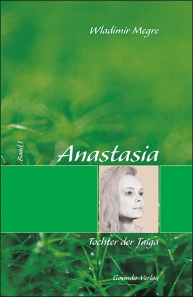 Anastasia – Band 1: Tochter der Taiga