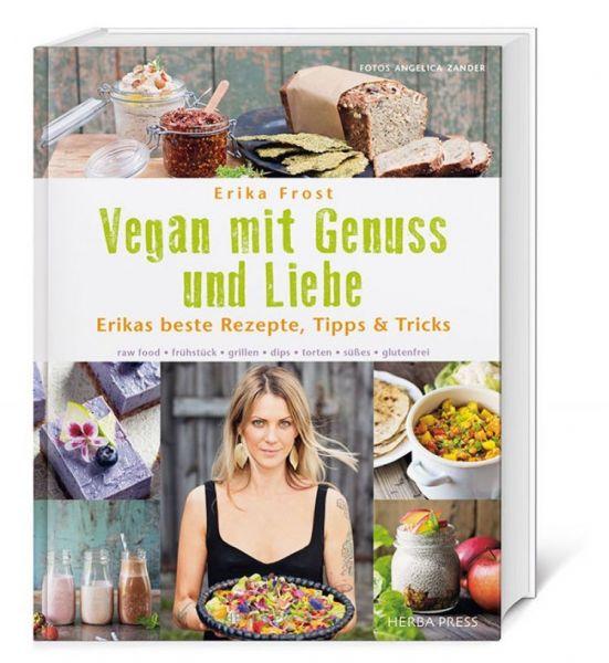 Vegan mit Genuss und Liebe