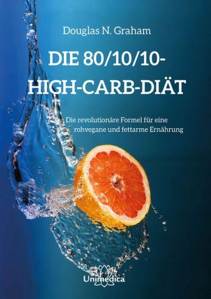 Die 80/10/10-High-Carb-Diät
