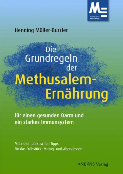 Die Grundregeln der Methusalem-Ernährung