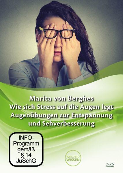 """DVD """"Wie sich Stress auf die Augen legt"""" (Marita von Berghes)"""