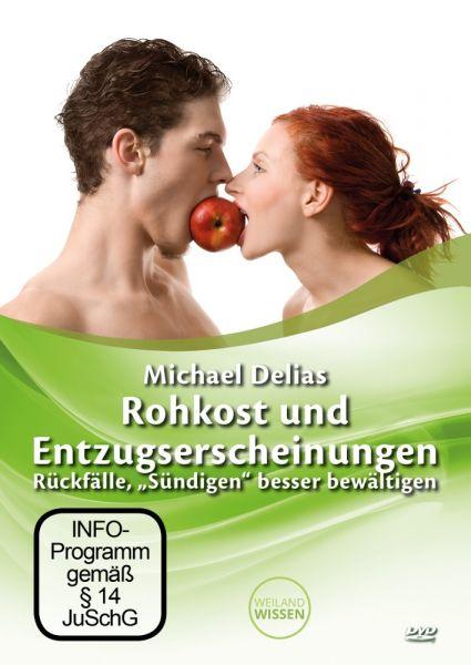 """DVD """"Rohkost und Entzugserscheinungen; Rückfälle, Sündigen besser bewältigen"""""""