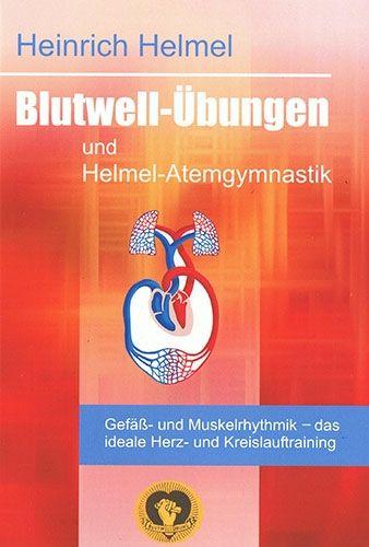 Blutwell-Übungen und Helmel-Atemgymnastik