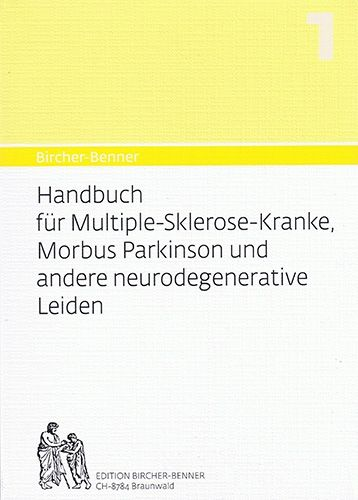 Handbuch für Multiple-Sklerose-Kranke, Morbus Parkinson und andere neurodegenerative Leiden