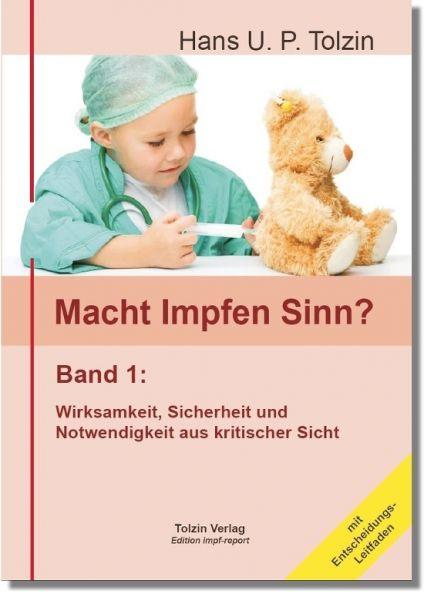 Macht Impfen Sinn? Band 1