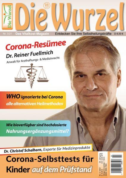 Die Wurzel Nr. 03/2021 - Dr. Reiner Fuellmich