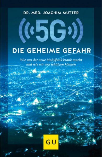 5G - Die geheime Gefahr