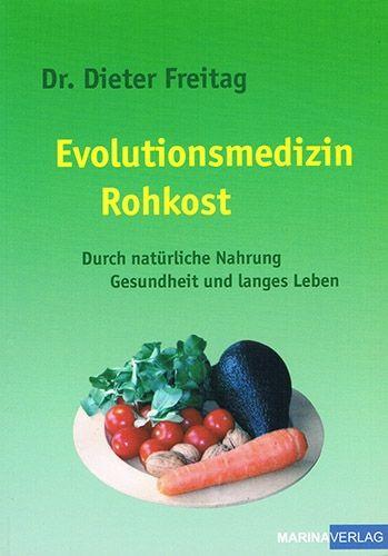 Evolutionsmedizin Rohkost